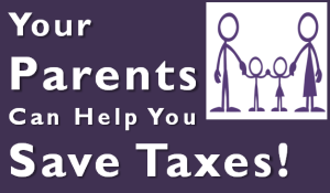 How Your Parents can help you save taxes?