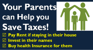 Your Parents can Help you Save Taxes