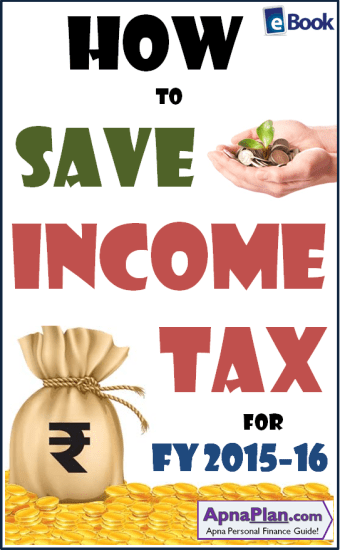 Save Income Tax through Tax Planning for FY 2015-16