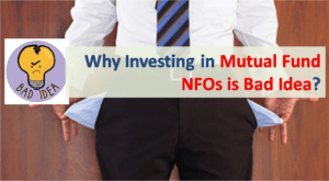 Investing in Mutual Fund NFOs - a Bad Idea