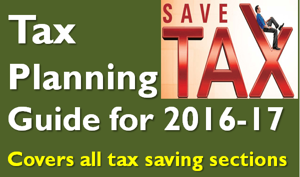 Tax Planning Guide for FY 2016-17