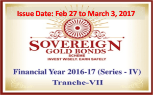 Sovereign Gold Bond - Tranche VII - Feb/Mar 2017
