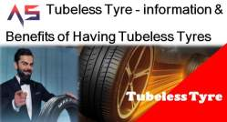 Tubeless Tyre - information & Benefits of Having Tubeless Tyres