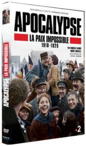 Apocalypse : La Paix Impossible, 1918-1926 : apocalypse, impossible,, 1918-1926, BLU-RAY, Apocalypse, Officiel