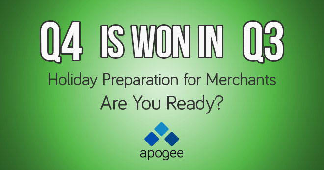 Holiday Preparation For Merchants - Apogee, A Performance Marketing Agency