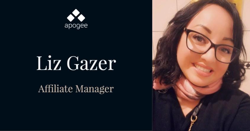 Liz Gazer Affiliate Manager   Apogee
