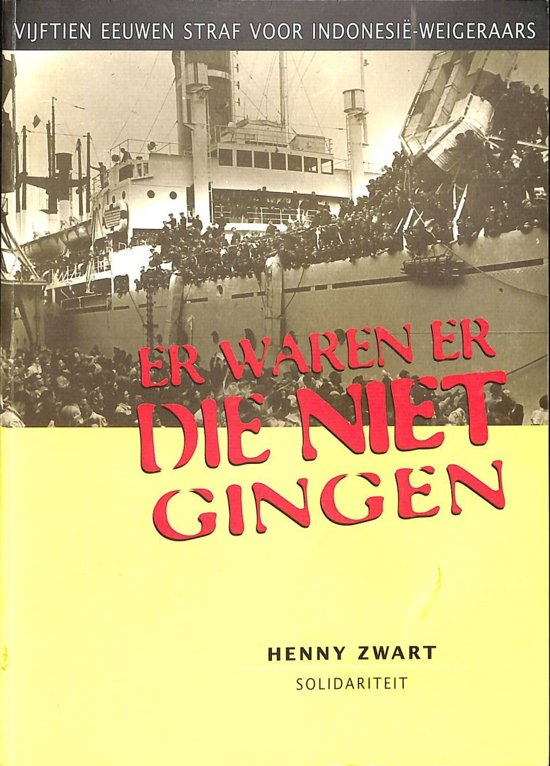 Webversie boek Henny Zwart over Indonesië-weigeraars beschikbaar