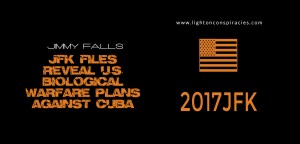 JFK Files Reveal US Biological Warfare Plans Against Cuba   Light On Conspiracies – Revealing the Agenda