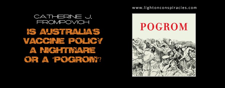 """Is Australia's Vaccine Policy A Nightmare Or A """"Pogrom""""? 