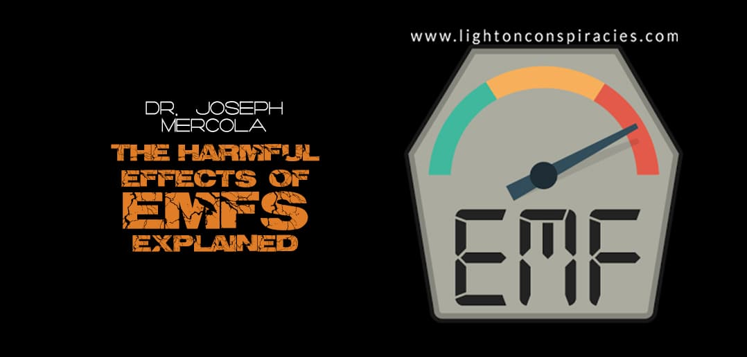 The Harmful Effects of Electromagnetic Fields Explained | Light On Conspiracies – Revealing the Agenda