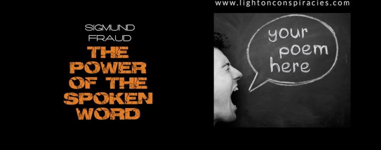 The Power of the Spoken Word | Light On Conspiracies – Revealing the Agenda