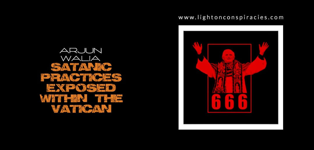 """The Practice of """"Satanism"""" Within The Vatican – Exposed 