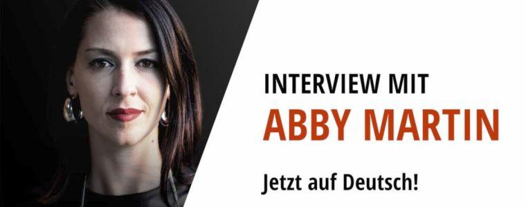 Jetzt auf Deutsch: Interview mit Abby Martin – Globale Themen im Kontext (Teil 1) | KenFM.de
