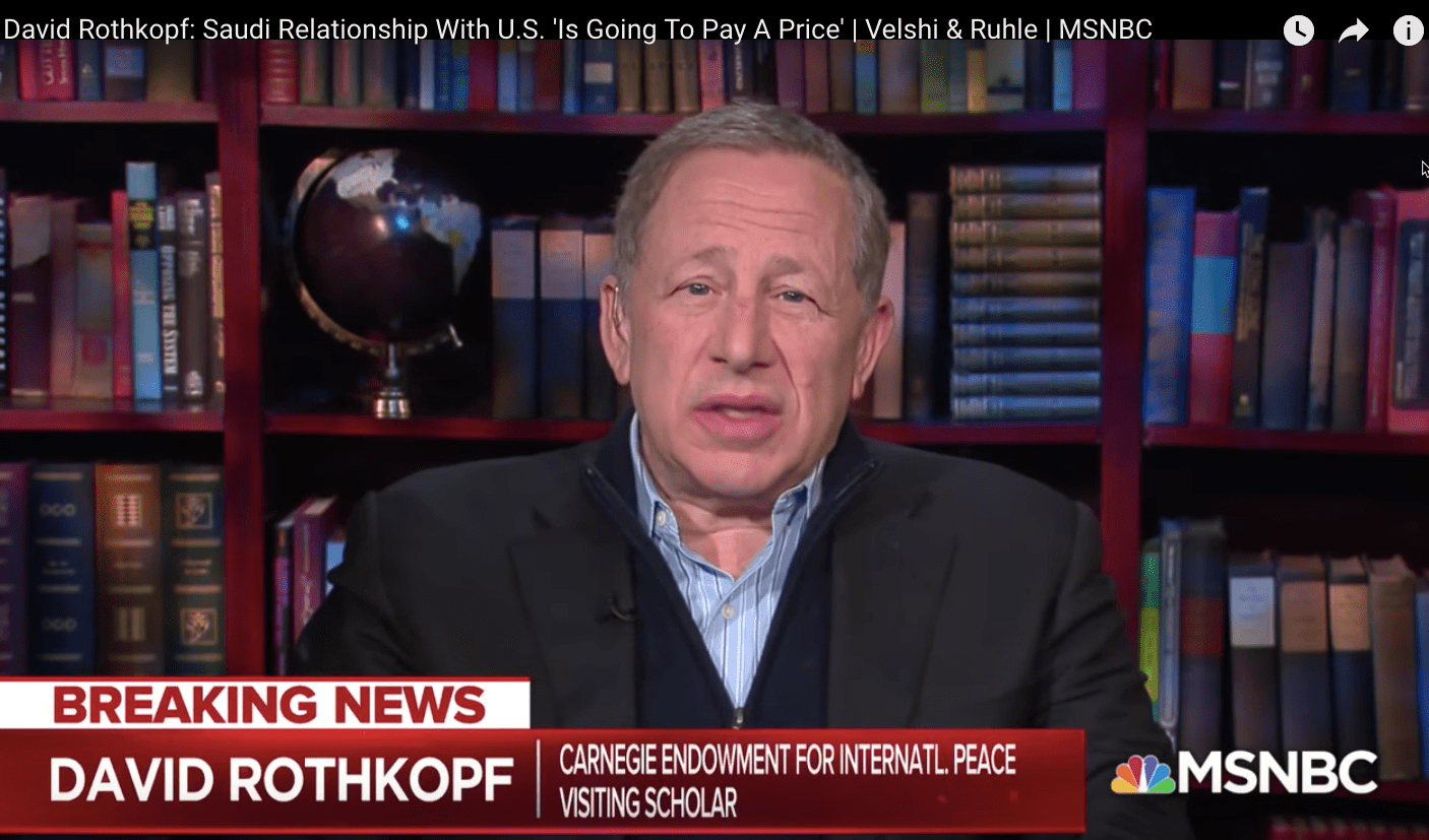 MSNBC and Daily Beast Feature UAE Lobbyist David Rothkopf With No Disclosure: a Scandalous Media-Wide Practice