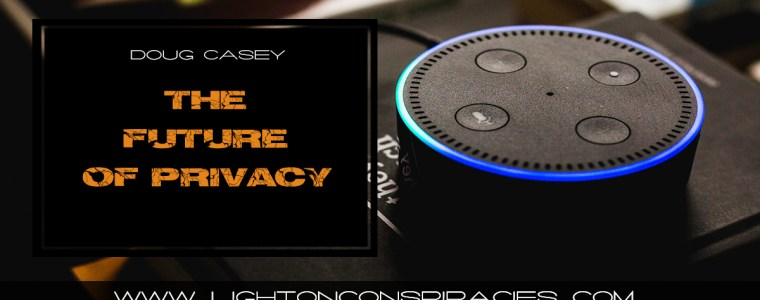 doug-casey-on-the-future-of-privacy-light-on-conspiracies-8211-revealing-the-agenda