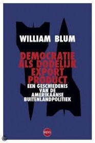 william-blum-1933-2018-8216democratie-als-dodelijk-exportproduct8217-uitpers