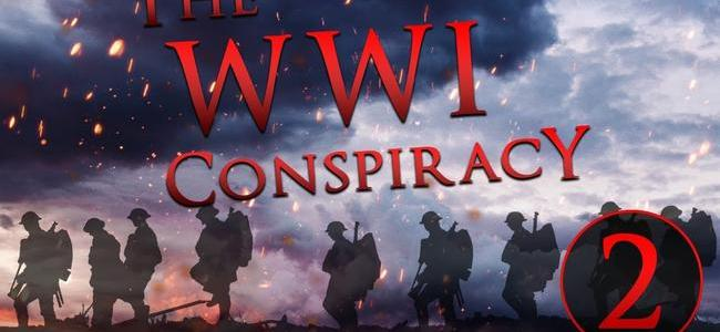 the-wwi-conspiracy-8211-part-two-the-american-front