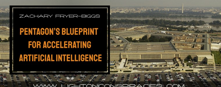 pentagon-releases-blueprint-for-accelerating-artificial-intelligence-light-on-conspiracies-8211-revealing-the-agenda