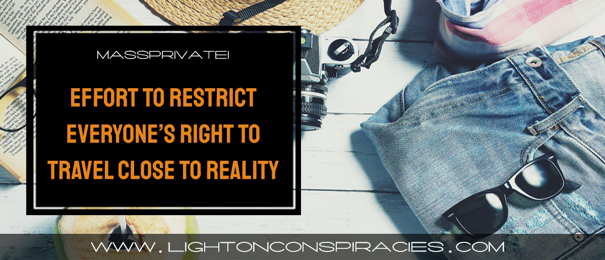 worldwide-effort-to-restrict-everyones-right-to-travel-is-close-to-a-reality-light-on-conspiracies-8211-revealing-the-agenda