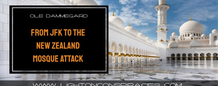 from-jfk-to-the-new-zealand-mosque-attack-world-expert-ole-dammegard-on-false-flag-ops-light-on-conspiracies-8211-revealing-the-agenda