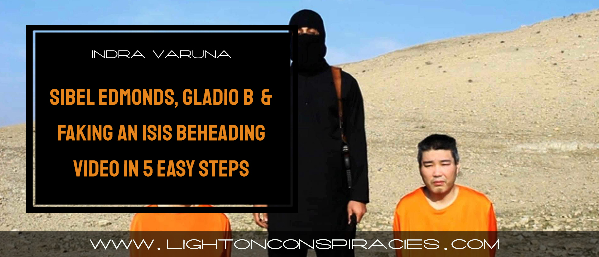 sibel-edmonds-gladio-b-and-how-to-fake-an-isis-beheading-video-in-5-easy-steps-light-on-conspiracies-8211-revealing-the-agenda
