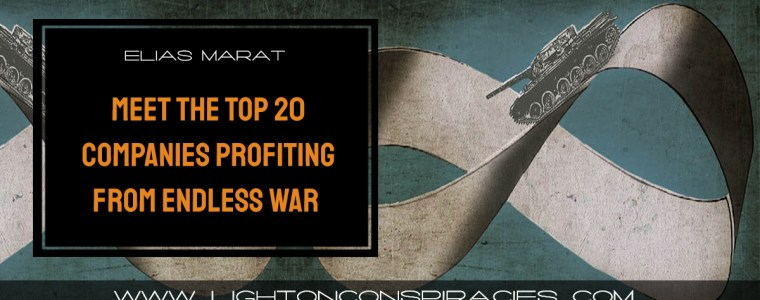 blood-money-meet-the-top-20-companies-profiting-from-endless-war-light-on-conspiracies-8211-revealing-the-agenda