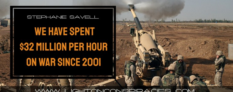 we-have-spent-$32-million-per-hour-on-war-since-2001-|-light-on-conspiracies-–-revealing-the-agenda
