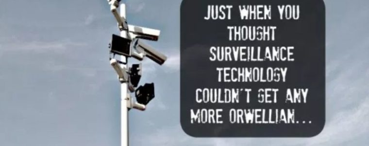 just-when-you-thought-surveillance-tech-couldn't-get-any-more-orwellian…