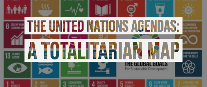the-united-nations-agendas:-a-totalitarian-map