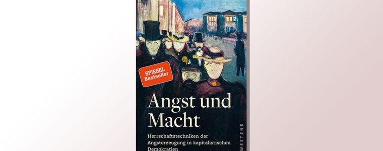 """""""angst-vor-der-angst""""-rainer-mausfeld-zeichnet-""""angst-und-macht""""-als-neoliberale-herrschaftstechnik-eine-rezension-von-albert-klutsch."""