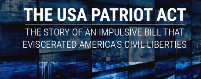 the-usa-patriot-act:-the-story-of-an-impulsive-bill-that-eviscerated-america's-civil-liberties