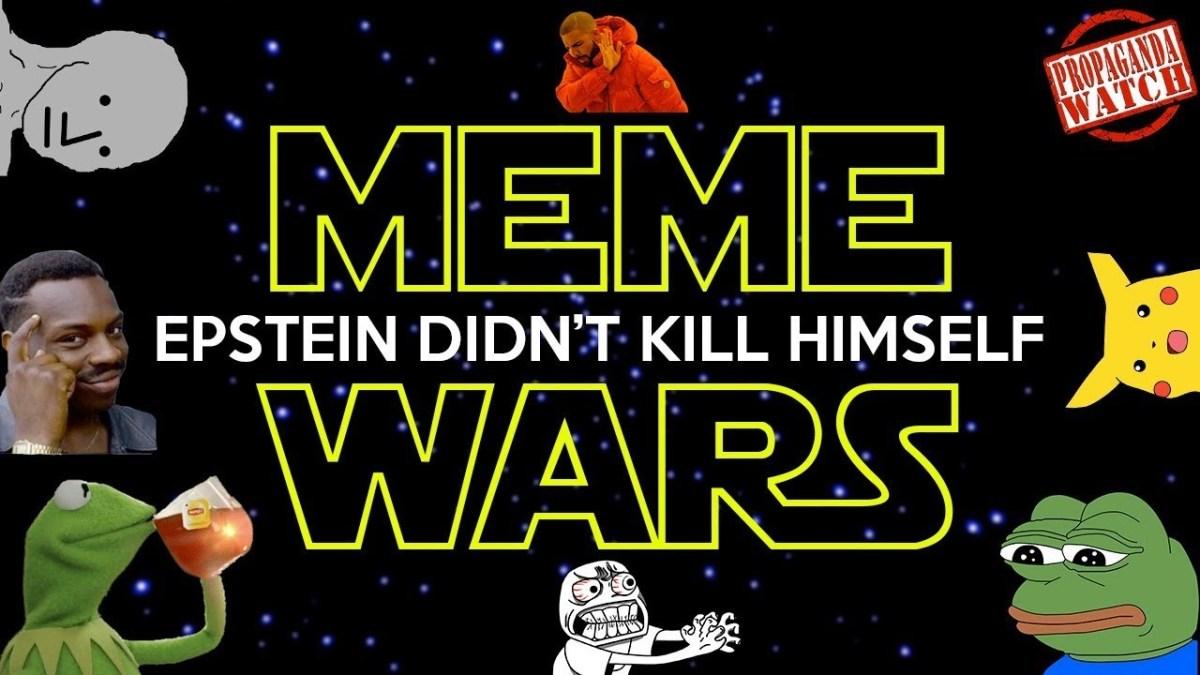 the-meme-wars-have-begun!-–-#propagandawatch
