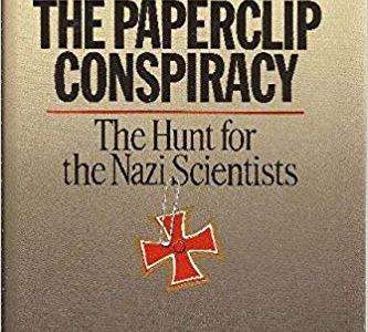 the-greatest-intellectual-property-theft-in-history:-operation-paperclip-–-global-research