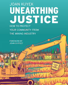 """unearthing-justice"":-canada's-mining-industry,-environmental-and-social-impacts-–-global-research"