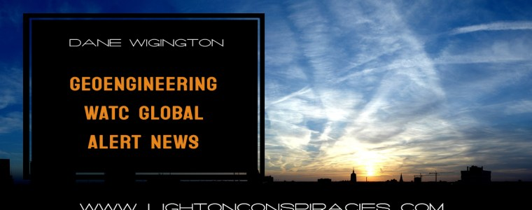geoengineering-watch-global-alert-news-|-light-on-conspiracies-–-revealing-the-agenda