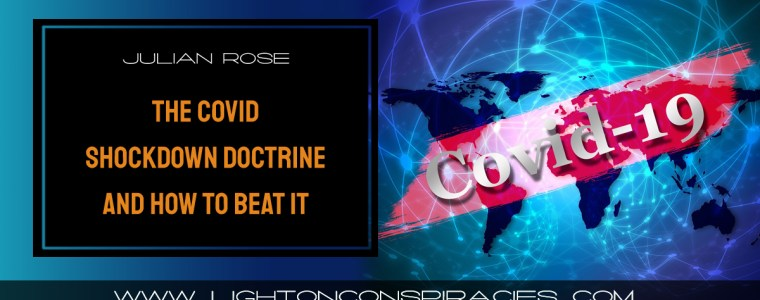 the-covid-shockdown-doctrine-–-and-how-to-beat-it-|-light-on-conspiracies-–-revealing-the-agenda