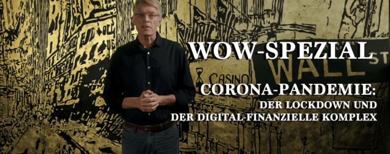 the-wolff-of-wall-street-spezial:-der-lockdown-und-der-digital-finanzielle-komplex-|-kenfm.de