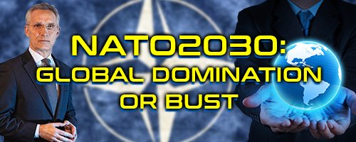 nato-2030:-global-domination-or-bust-—-hive
