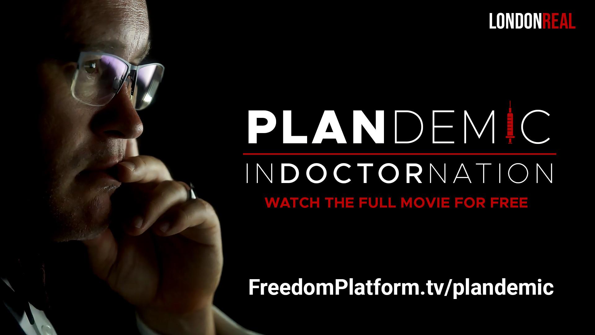 plandemic:-indoctornation-world-premiere-–-digital-freedom-platform