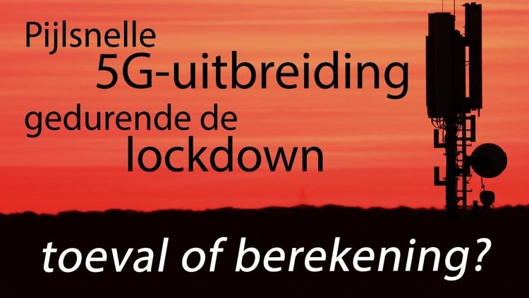 pijlsnelle-uitbreiding-van-5g-gedurende-de-lockdown-–-toeval-of-berekening?