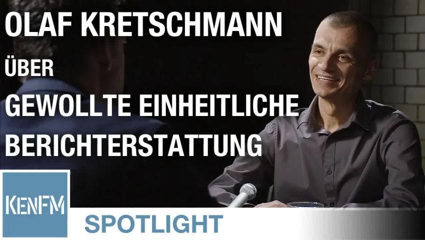 olaf-kretschmann-uber-die-gewollte,-einheitliche-und-manipulierte-berichterstattung-|-kenfm.de