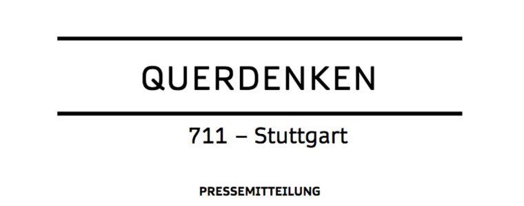 pressemitteilung-querdenken-711-stuttgart-–-stellungnahme/richtigstellung:-verfolgung-durch-den-verfassungsschutz-baden-wurttemberg-|-kenfm.de