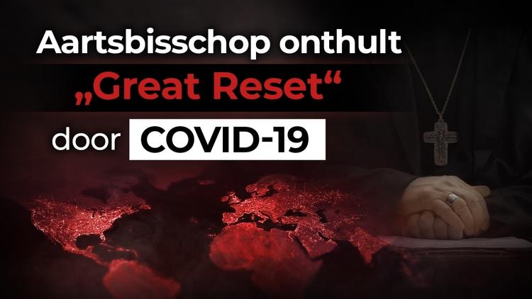 """aartsbisschop-onthult-""""great-reset""""-door-covid-19"""