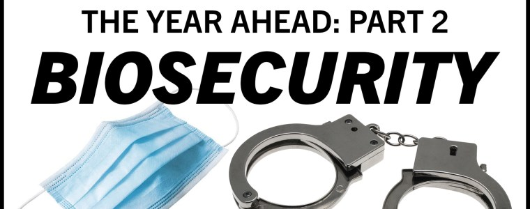 the-year-ahead-–-part-2:-biosecurity-|-minds