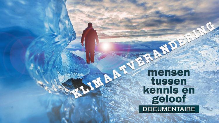 documentaire-klimaatverandering-–-mensen-tussen-kennis-en-geloof