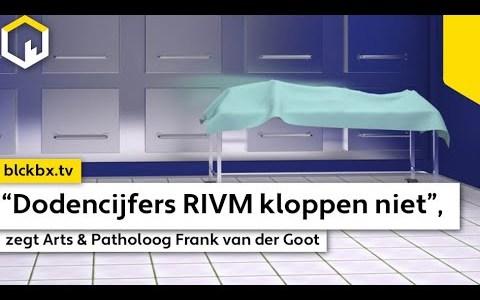 """arts-en-patholoog-frank-van-der-goot-""""dodencijfers-rivm-kloppen-niet!""""-–-commonsensetv"""
