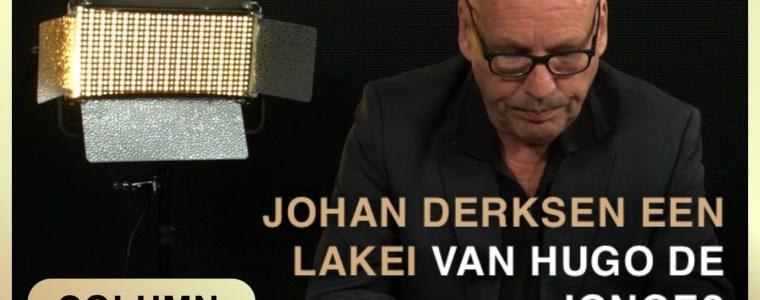 column-ad-nuis-–-johan-derksen-lakei-van-vaccin-minister-de-jonge?-–-cafe-weltschmerz