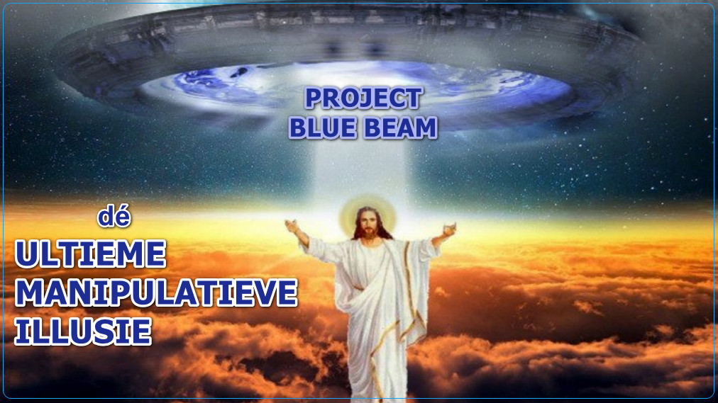project-blue-beam-in-overdrive.!!
