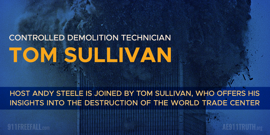 controlled-demolition-technician-tom-sullivan-on-9/11-free-fall
