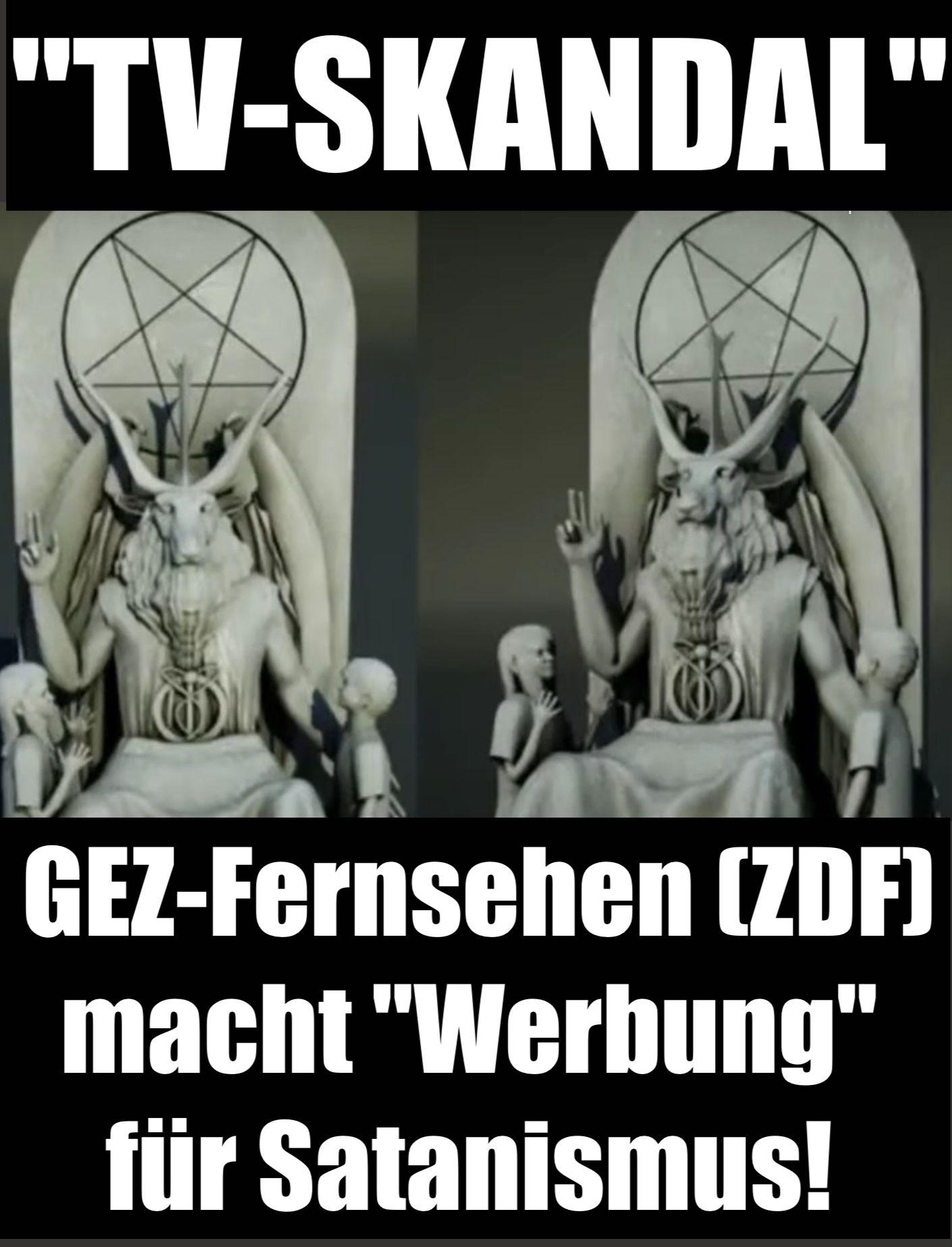 """""""tv-skandal"""":-gez-fernsehen-(zdf)-macht-""""werbung""""-fur-satanismus!"""